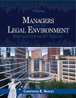Managers and the Legal Environment Strategies for Business by Constance E. (Yale School of Management) Bagley