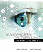 Discovering Psychology The Science of Mind by Laura (California Polytechnic State University) Freberg, John (University of Chicago) Cacioppo