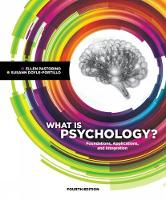 What is Psychology? Foundations, Applications, and Integration by Susann (University of North Georgia) Doyle-Portillo, Ellen (Valencia College) Pastorino
