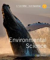 Environmental Science by Scott (President, Earth Education and Research) Spoolman, G. (President, Earth Education and Research) Miller