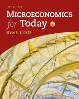 Microeconomics for Today by Irvin (University of North Carolina, Charlotte) Tucker