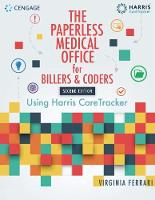 The Paperless Medical Office for Billers and Coders Using Harris CareTracker by Virginia (Solano Community College) Ferrari, Harris CareTracker