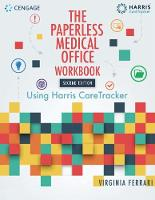 Student Workbook for Harris/Ferrari's The Paperless Medical Office: Using Harris CareTracker, 2nd by Virginia (Solano Community College) Ferrari, Harris CareTracker