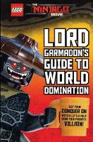 Garmadon's Guide to World Domination by Meredith Rusu