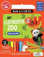 My Clothespin Zoo by Editors of Klutz