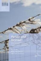 Parole and Beyond International Experiences of Life After Prison by Ruth Armstrong