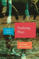 Studying Plays by Mick Wallis, Simon (The Central School of Speech and Drama, London, UK) Shepherd