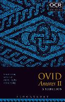 Ovid Amores II: A Selection by Alfred (Winchester College, UK) Artley