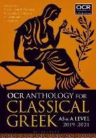 OCR Anthology for Classical Greek AS and A Level: 2019-21 by Stephen (University of Oxford, UK) Anderson