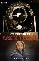 Close to the Enemy by Stephen Poliakoff