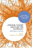 Language Teacher Education and Technology Approaches and Practices by Jeong-Bae (Associate Professor in Applied Linguistics & TESOL, University of South Queensland, Australia) Son
