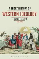 A Short History of Western Ideology A Critical Account by Rolf (Ca' Foscari University of Venice, Italy) Petri