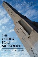 The Codex Fori Mussolini A Latin Text of Italian Fascism by Han Lamers, Dr. Bettina Reitz-Joosse