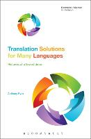 Translation Solutions for Many Languages Histories of a flawed dream by Anthony (Rovira i Virgili University, Spain) Pym