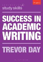 Success in Academic Writing by Trevor Day
