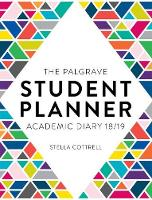 The Palgrave Student Planner 2018-19 by Stella Cottrell