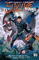 Suicide Squad Vol. 4 (Rebirth) by Rob Williams
