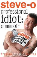 Professional Idiot A Memoir by Stephen Glover