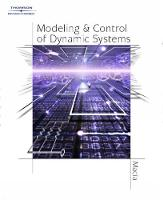 Modeling and Control of Dynamic Systems by Narcisco (Arizonia State University East) Macia, George Julius (Naval Postgraduate School) Thaler