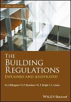 The Building Regulations Explained and Illustrated by Michael  J. Billington, S. P. Barnshaw, K. T. Bright, Mike Billington