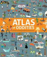 Atlas of Oddities by Clive Gifford