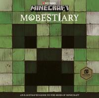 Minecraft Mobestiary An official Minecraft book from Mojang by Mojang AB