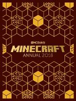 The Official Minecraft Annual 2018 An official Minecraft book from Mojang by Mojang AB