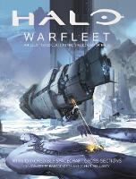Halo Warfleet: An Illustrated Guide to the Spacecraft of Halo by