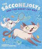 The SACCONEJOLYs and the Great Cat-Nap by Sacconejoly