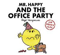 Mr Happy and the Office Party by Roger Hargreaves