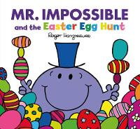 Mr Impossible and the Easter Egg Hunt (Large format) by Adam Hargreaves, Roger Hargreaves