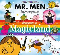 Mr Men Adventure in Magicland by Adam Hargreaves, Roger Hargreaves