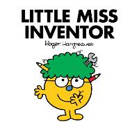 Little Miss Inventor by Adam Hargreaves, Roger Hargreaves
