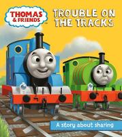 Thomas & Friends: Trouble on the Tracks A Sharing Story by Egmont Publishing UK