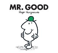 Mr. Good by Roger Hargreaves
