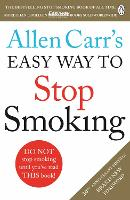 Allen Carr's Easy Way to Stop Smoking Revised Edition by Allen Carr