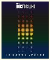 Doctor Who: 100 Illustrated Adventures by