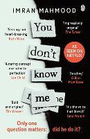 You Don't Know Me A BBC Radio 2 Book Club Choice by Imran Mahmood