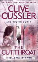 The Cutthroat Isaac Bell #10 by Clive Cussler, Justin Scott