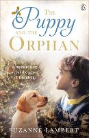 The Puppy and the Orphan by Suzanne Lambert