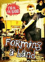 I'm In the Band Pack A of 4 by Richard Spilsbury, Adam Miller, Matthew Anniss