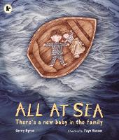 All at Sea There's a New Baby in the Family by Gerry Byrne