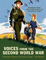 Voices from the Second World War Witnesses share their stories with the children of today by