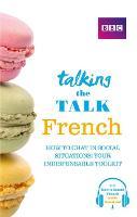 Talking the Talk French by Daniele Bourdais, Sue Finnie