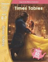 Beauty and the Beast: Times Tables (Ages 6-7) by Scholastic