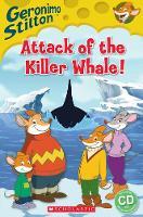 Geronimo Stilton: Attack of the Killer Whale (Book & CD) by Geronimo Stilton