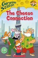 Geronimo Stilton: The Cheese Connection (Book & CD) by Geronimo Stilton