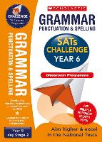 Grammar, Punctuation and Spelling Challenge Classroom Programme Pack (Year 6) by Shelley Welsh