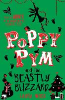 Poppy Pym and the Beastly Blizzard by Laura Wood