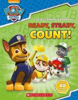 PAW Patrol: Ready, Steady, Count! by Scholastic